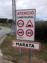 Senyal vertical d'indicacions i restriccions al Camí Vell de Marata